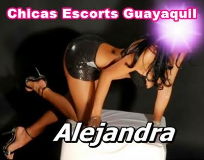 DAMAS DE COMPAIA GUAYAQUIL, CHICAS ESCORT GUAYAQUIL, PREPAGOS, MODELOS