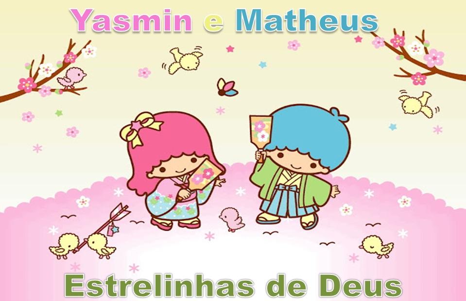 YASMIN E MATHEUS ESTRELINHAS DE DEUS !!!