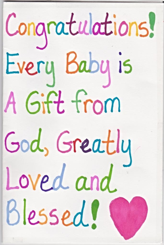 Every Baby Is A Gift From God!