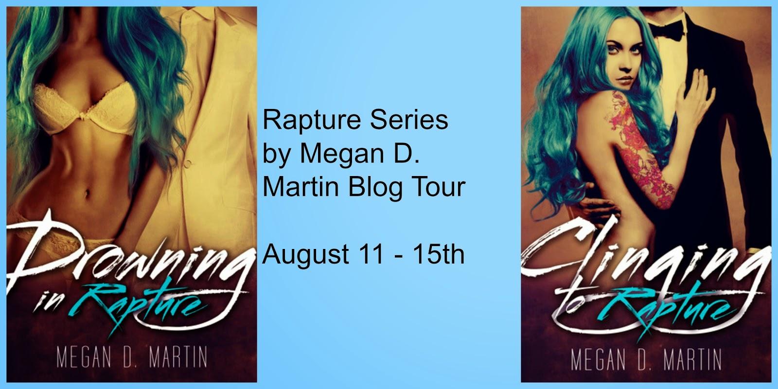 Rapture Series by Megan D. Martin Blog Tour Review & Giveaway