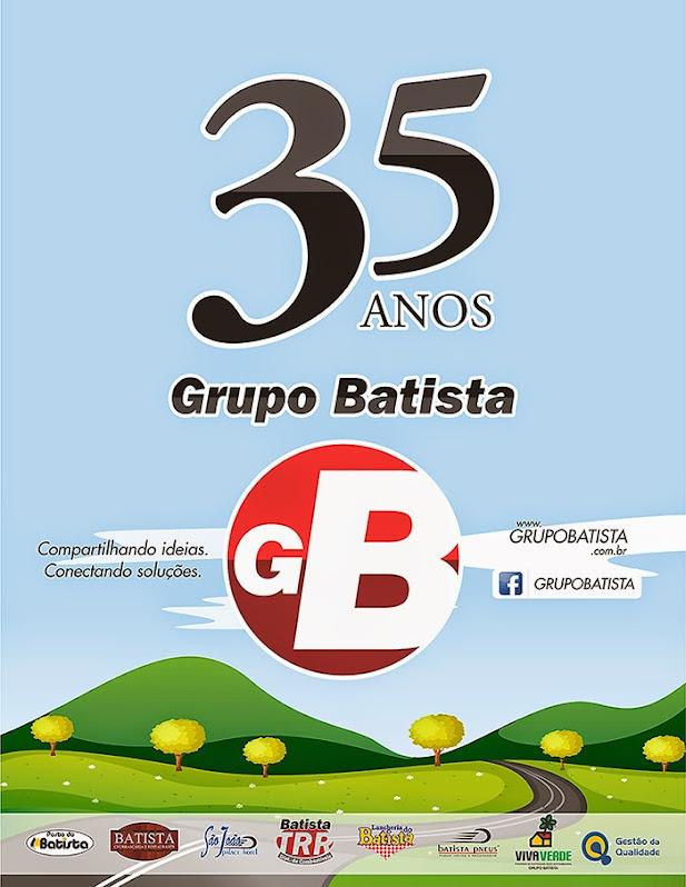Grupo Batista - 35 anos em Santiago!
