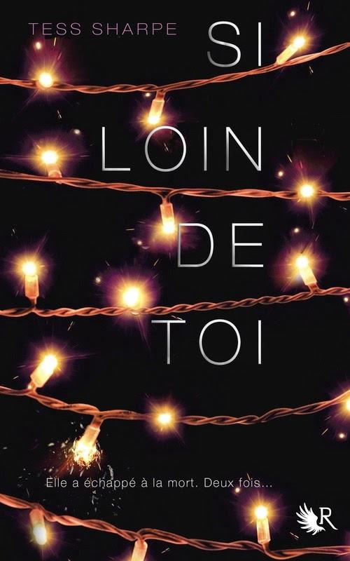 http://www.unbrindelecture.com/2014/12/si-loin-de-toi-de-tess-sharpe.html