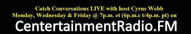 Conversations LIVE on Centertainment Radio