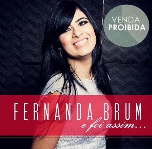 Fernanda Brum – E Foi Assim…