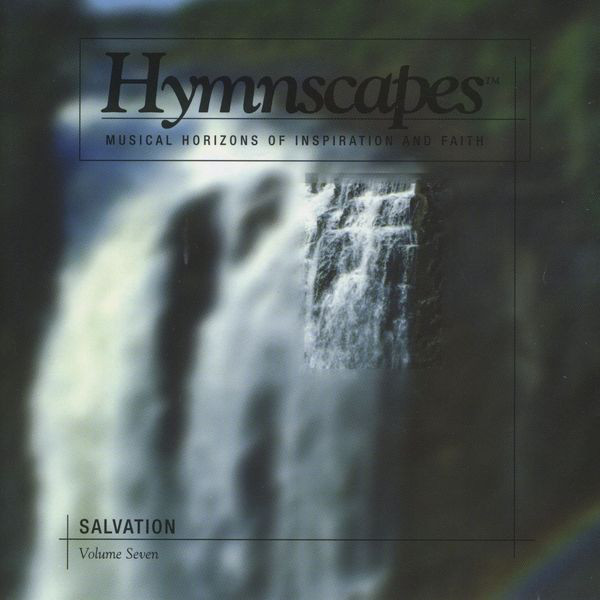 Hymnscapes-Vol 7-Salvation-