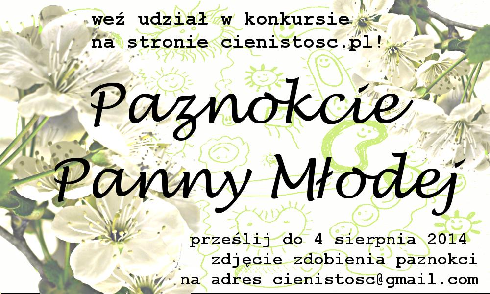 """KONKURS """"Paznokcie Panny Młodej"""""""
