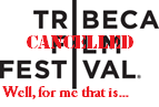 Tribeca Film Festival 2014<br> (April 16-27)