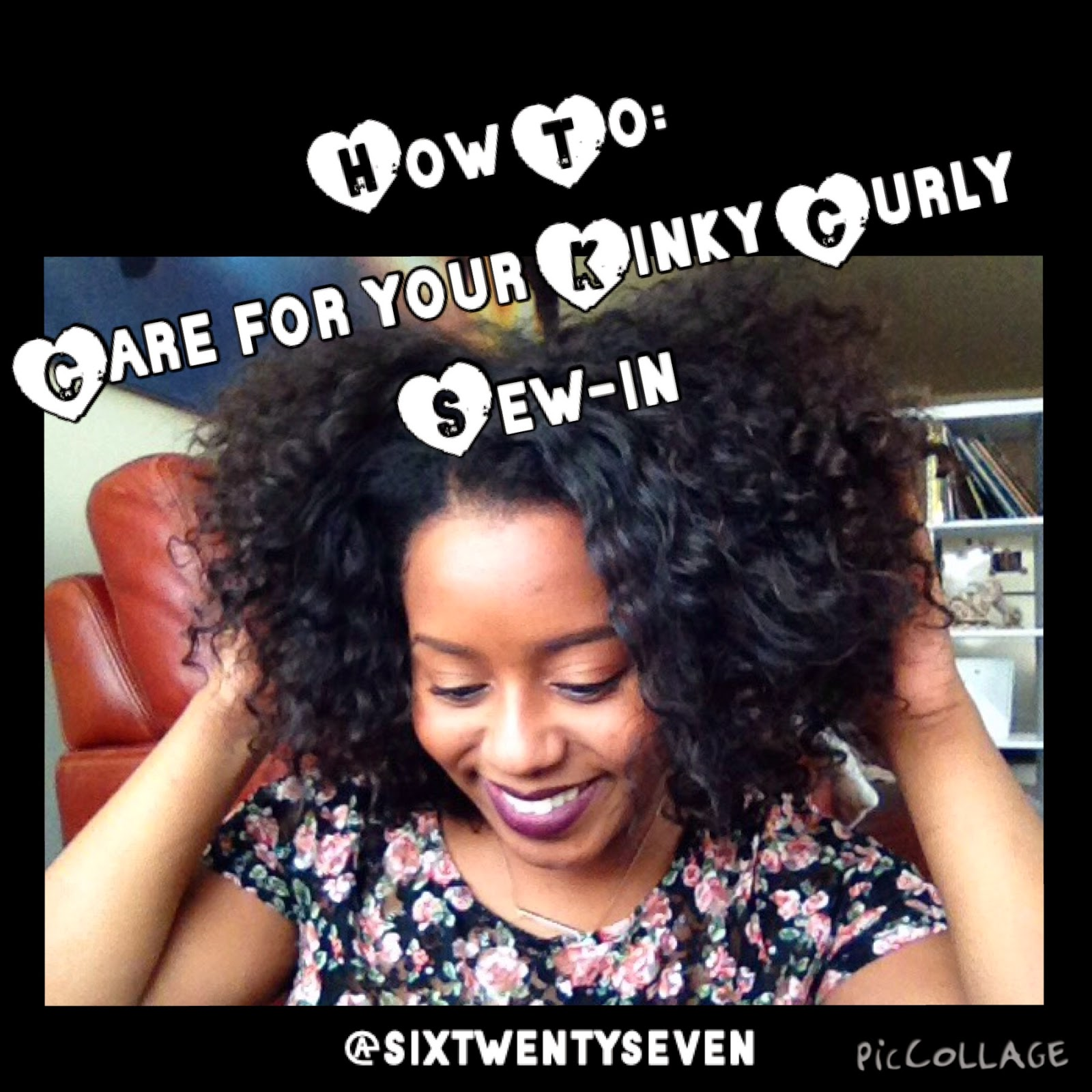 Six Twenty Seven How To Care For Your Kinky Curly Sew In Weave