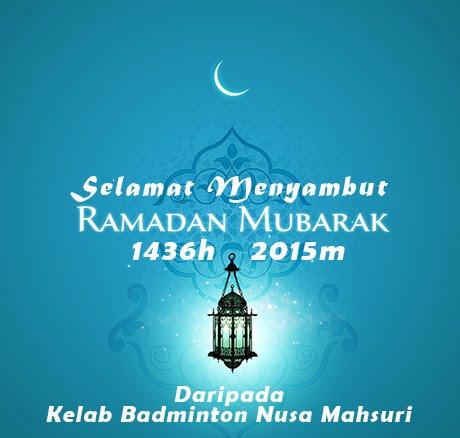 Selamat Menyambut Ramadan Mubarak 1436H/2015M