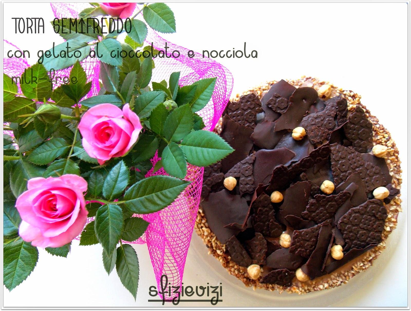 tanti auguri a me - torta semifreddo con gelato al cioccolato e nocciola senza latticini con copertura al cioccolato