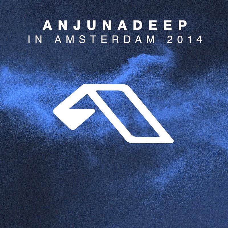 Anjunadeep In Amsterdam 2014