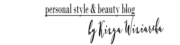 personal style & beauty blog by Kinga Winiarska | dawniej ermako ermako.com