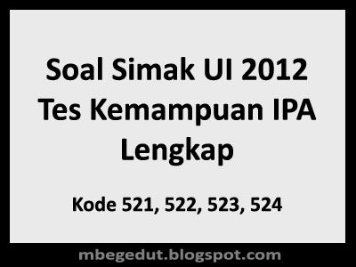 Soal Simak UI 2012 Tes Kemampuan IPA