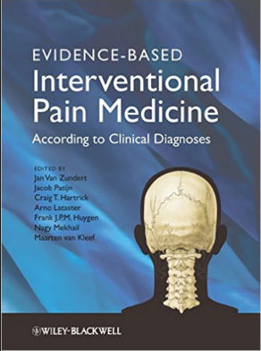 Evidence-based Interventional Pain Practice-According to Clinical Diagnoses (Dec 12, 2011