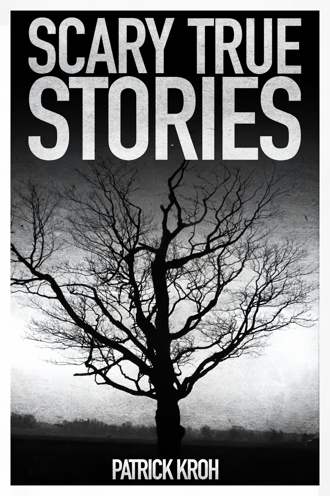 Now you can read the book! Get SCARY TRUE STORIES!