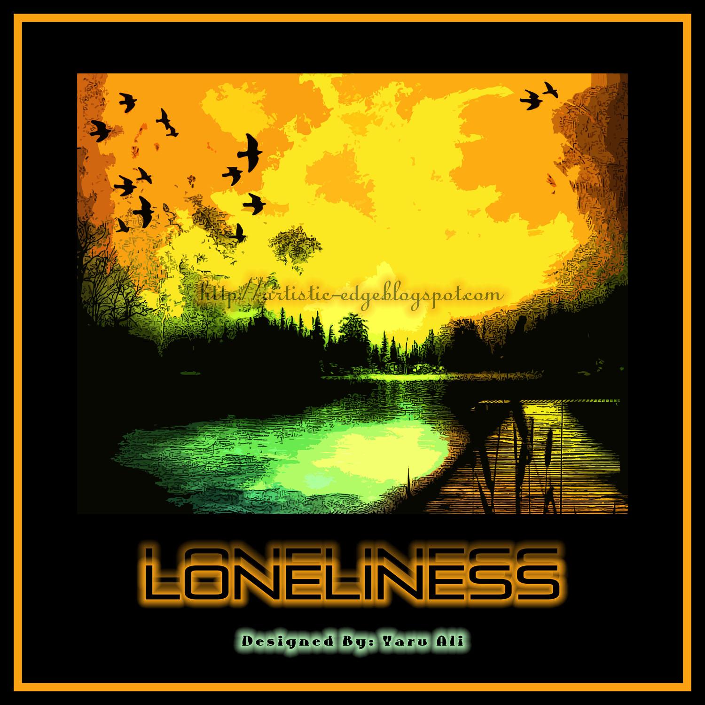 artistic edge  - loneliness