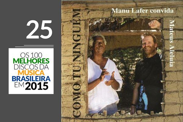 Manu Lafer & Mateus Aleluia - Como Tu Ninguém