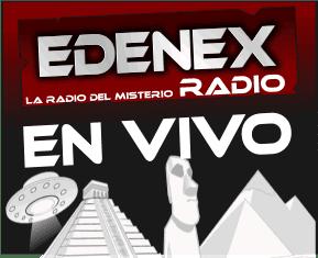 EDENEX LA RADIO DEL MISTERIO ONLINE