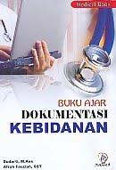 AJIBAYUSTORE  Judul Buku : Buku Ajar Dokumentasi Kebidanan Pengarang : Sudarti, M.Kes - Afroh Fauziah, SST   Penerbit : Nuha Medika