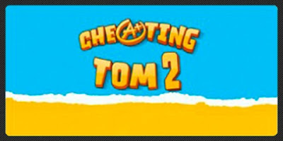 Cheating Tom 2 Hack