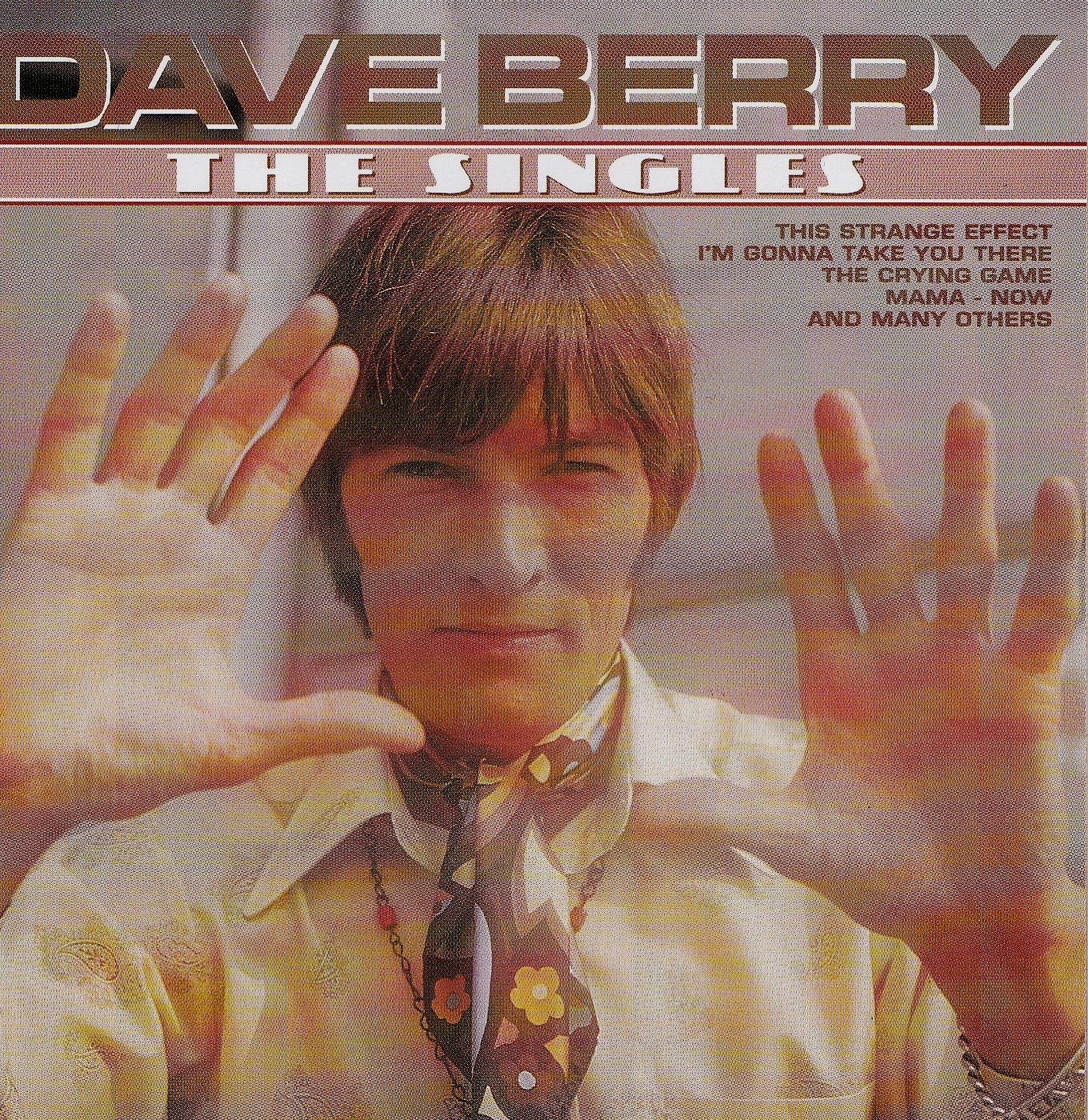 Dave Berry Faced The Same