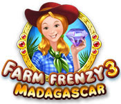 เกมส์ Farm Frenzy 3 - Madagascar