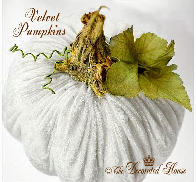 The Decorated House - Fall Decorating - How to Make Beautiful Plush Velvet Pumpkins