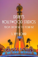 Between Books - Disney's Hollywood Studios: From Show Biz to Your Biz