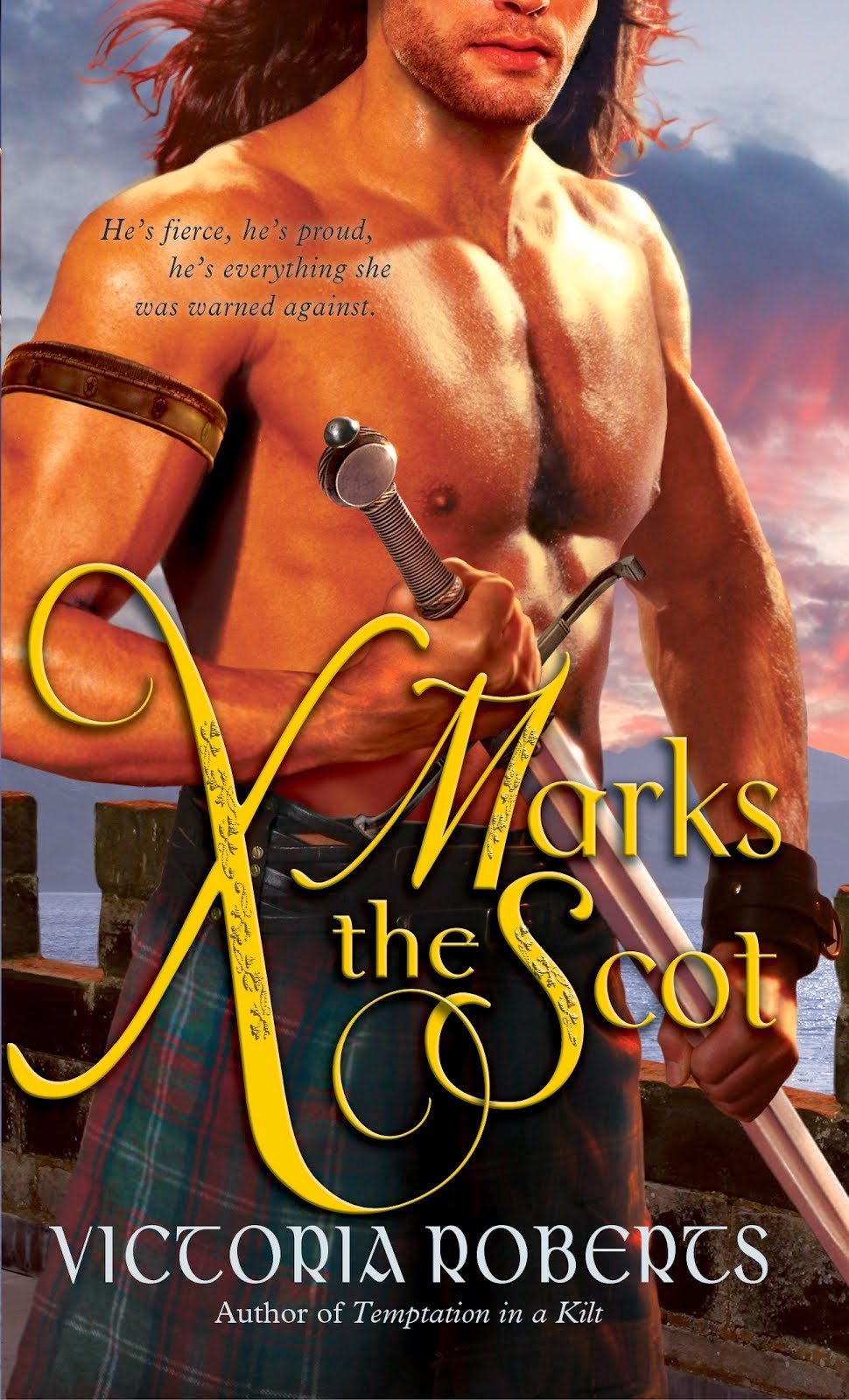 X Marks the Scot ~ 2013 RT Reviewers' Choice Award Winner, Book #2 of Bad Boys of the Highlands