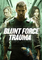 Blunt Force Trauma (Disparo Letal) (2016)