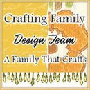 I'm Part of the Crafting Family Design Team!