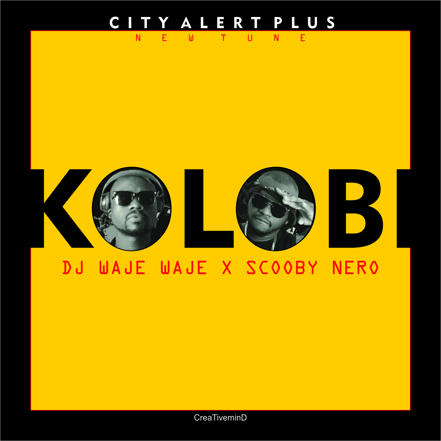 """DJ Waje Waje """"KOLOBI"""" X Scooby Nero"""
