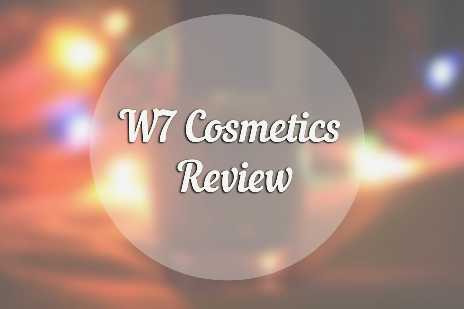 w7 Cosmetics Makeup Review