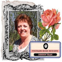 I was DT member of Tsunami Rose Designs