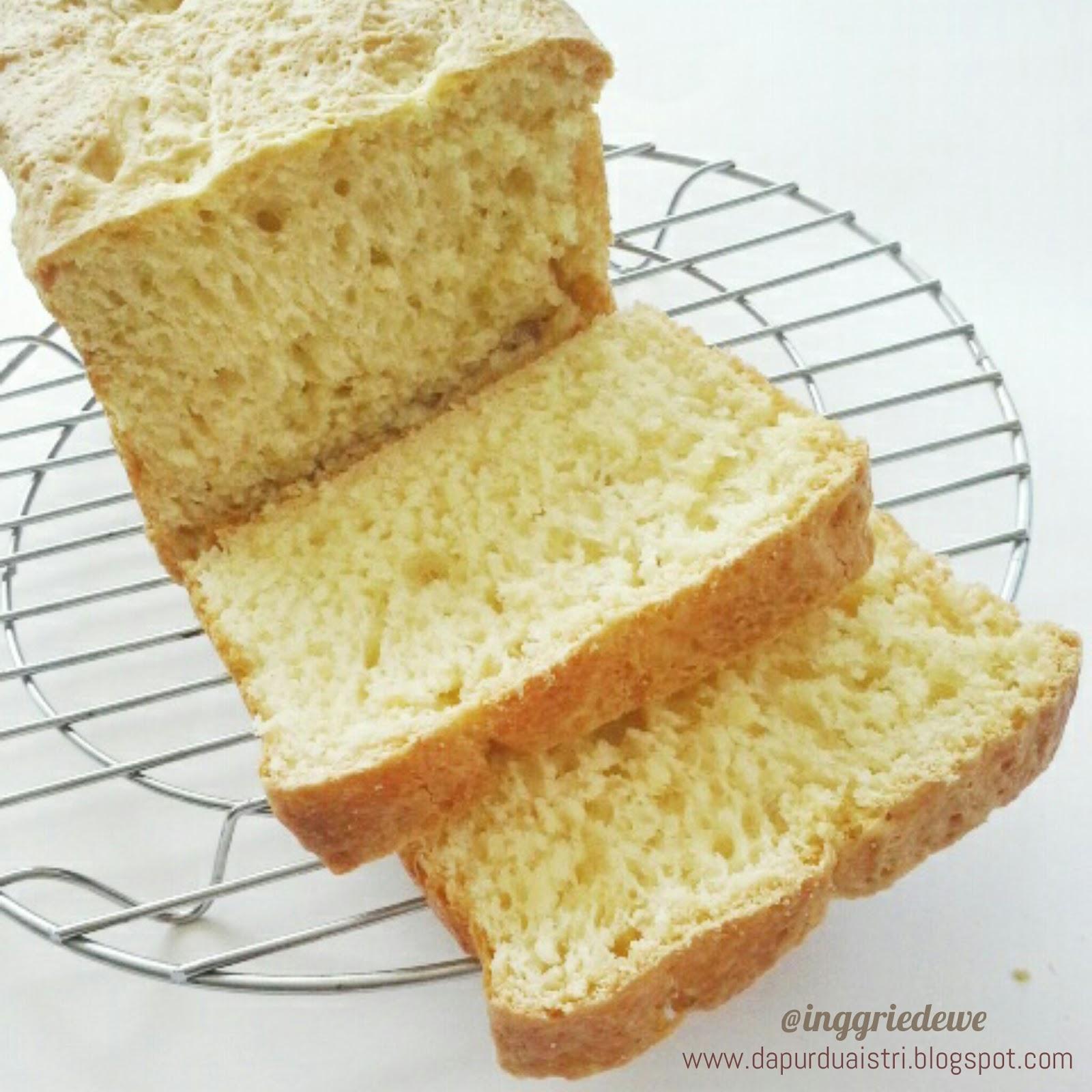 Catatan Dapur Dua Istri Belajar Bikin Roti Tawar