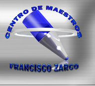 EN DURANGO:  CENTRO DE MAESTROS FRANCISCO ZARCO
