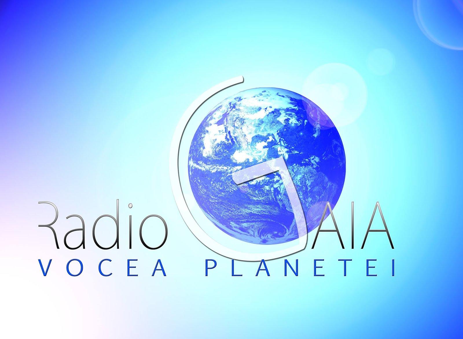 Radio GAIA ROMANIA - Vocea Planetei in probe