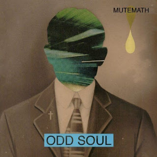 Recommended Music : Mutemath