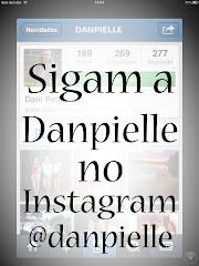 INSTAGRAM DO BLOG: @danpielle