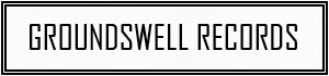 Groundswell Records