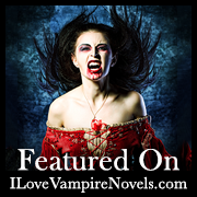 Look for me at I Love Vampire Novels!