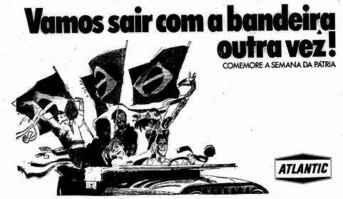 Propaganda da petrolífera Atlantic em 1970. Valorização da nacionalidade depois da conquista do tri-campeonato na Copa do Mundo.