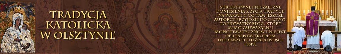 Tradycja Katolicka w Olsztynie