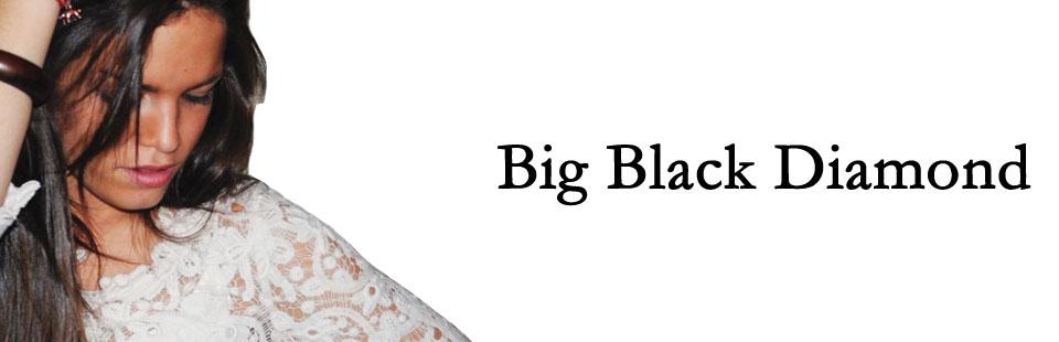 Big Black Diamond
