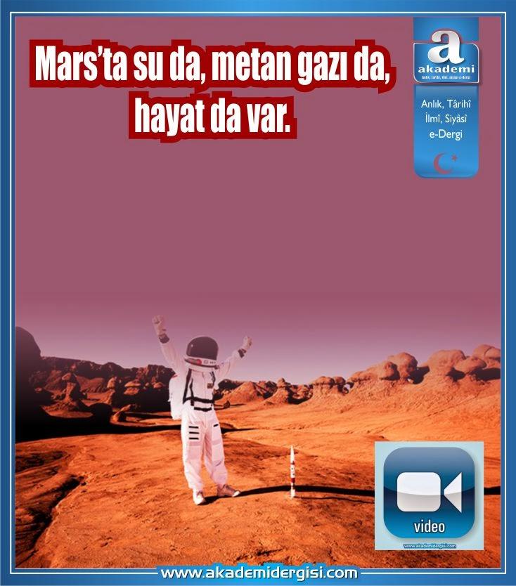 Mars'ta su da, metan da gazı da, hayat da var | Belgesel video