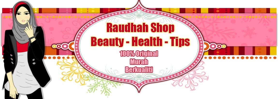 Raudhah Shop - Pengedar/Pemborong/Dropship/Stokis/Agen Produk Kecantikan Kesihatan Kosmetik