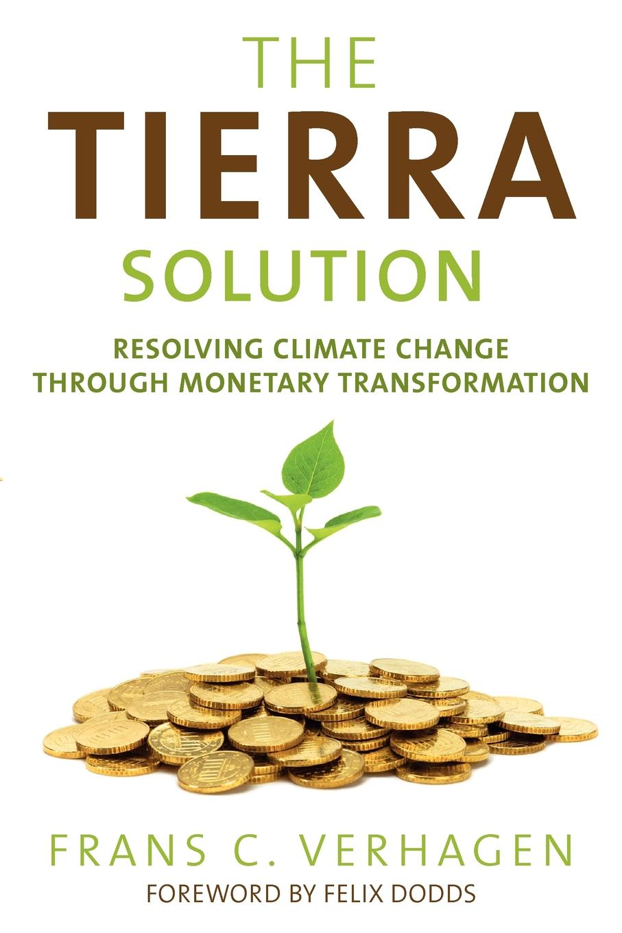 http://www.amazon.com/Tierra-Solution-Resolving-Monetary-Transformation/dp/1616406887/ref=sr_1_1?s=books&ie=UTF8&qid=1377484902&sr=1-1/cosimo-20