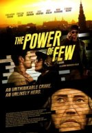 El Poder De Unos Pocos (The Power of Few)