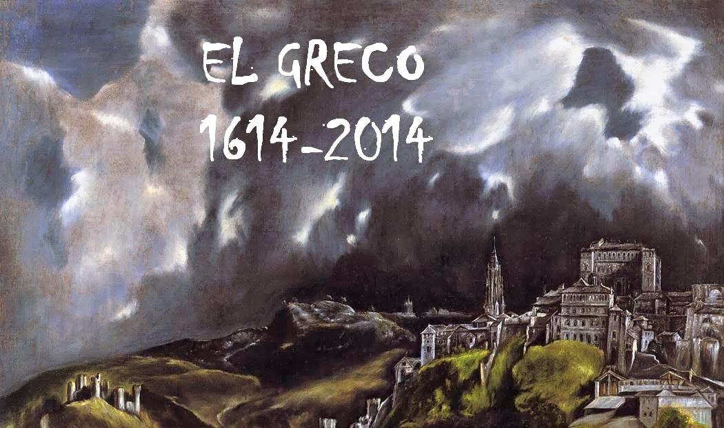 El Greco 1614 -2014 Δομήνικος Θεοτοκόπουλος
