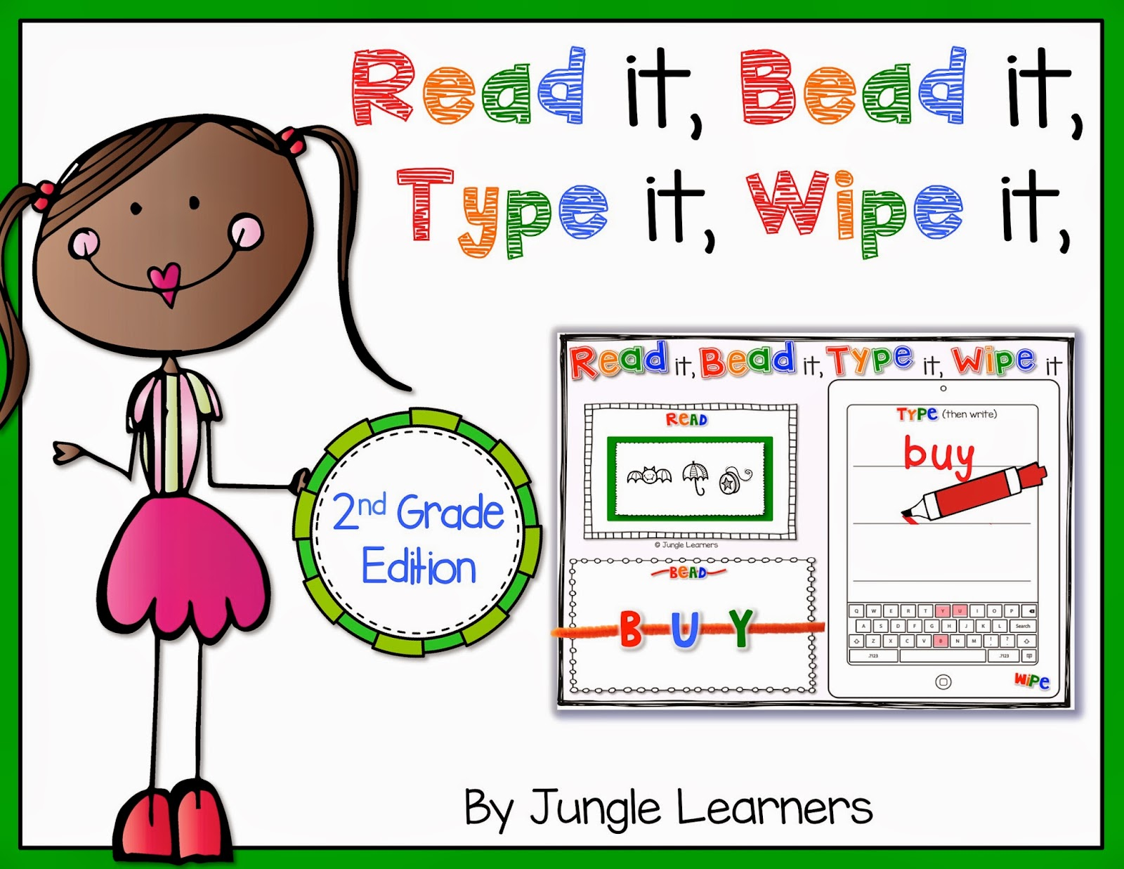 Read it, Bead it, Type it, Wipe it [2nd Grade Edition]